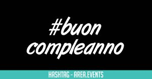 #Buoncompleanno