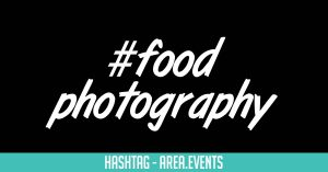 #Foodphotography
