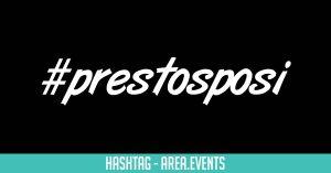 #Prestosposi