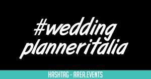 #Weddingplanneritalia
