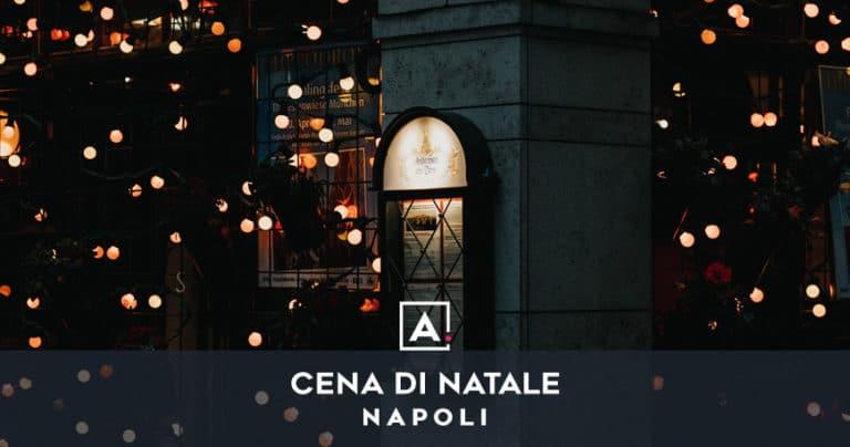 Cena aziendale di Natale a Napoli
