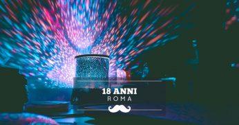 festeggiare 18 anni roma