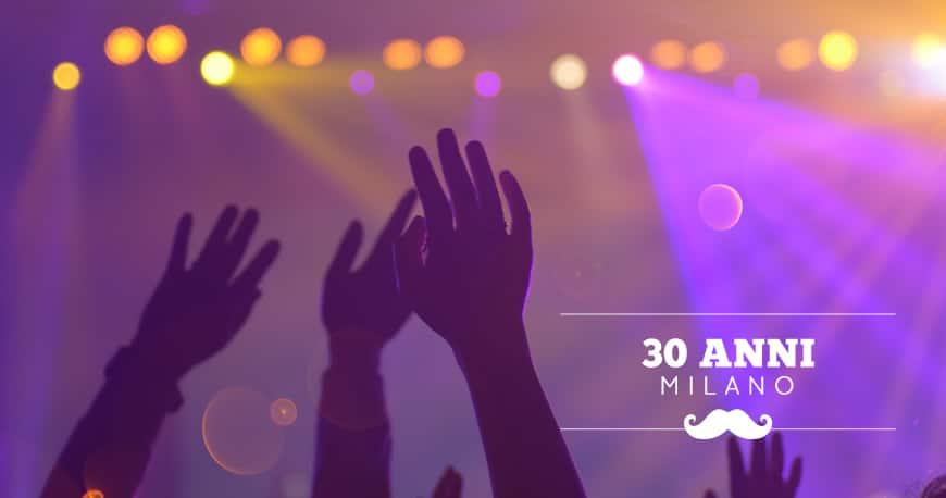 festeggiare 30 anni milano