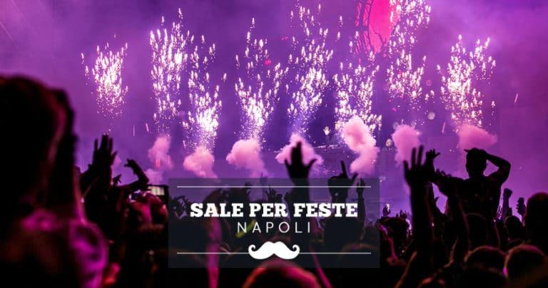 Sale per feste a Napoli