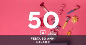 festa 50 anni milano