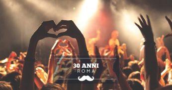 festa 30 anni roma