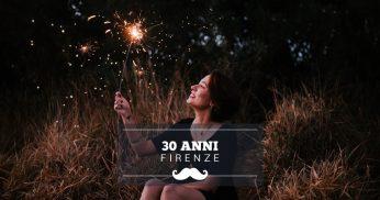 festeggiare 30 anni firenze