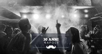 festeggiare 30 anni napoli