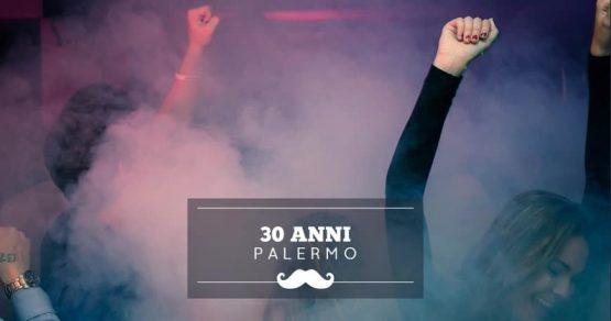 festeggiare 30 anni palermo