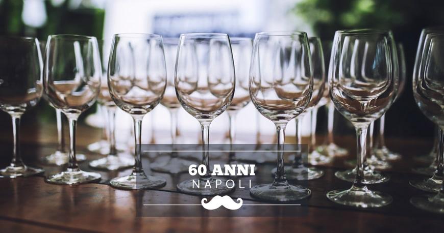 festeggiare 60 anni a napoli