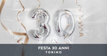 festa 30 anni torino