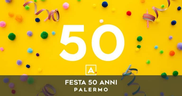 Dove festeggiare i 50 anni a Palermo