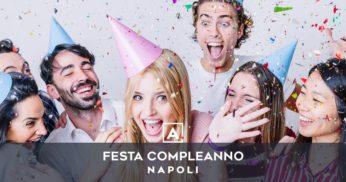 feste compleanno napoli