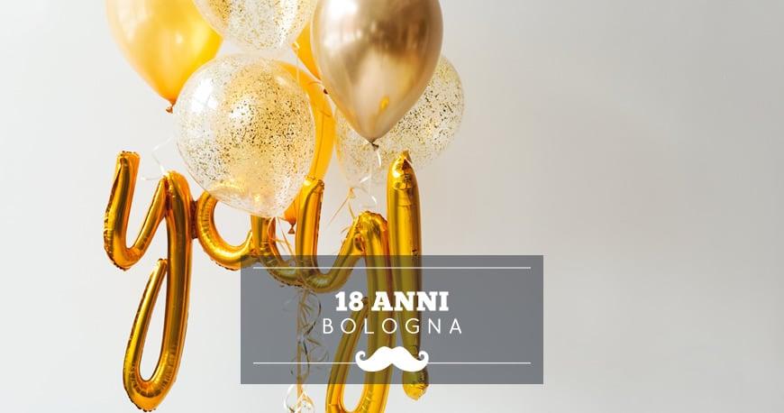 feste 18 anni bologna
