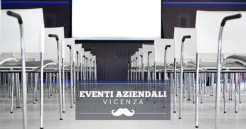 location eventi aziendali vicenza