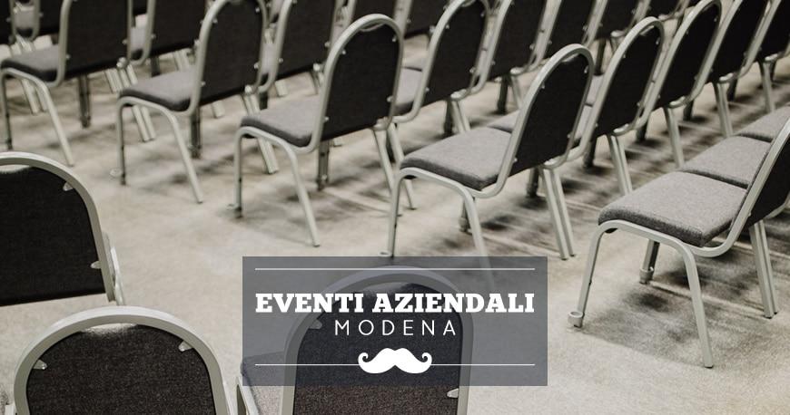 location eventi aziendali modena