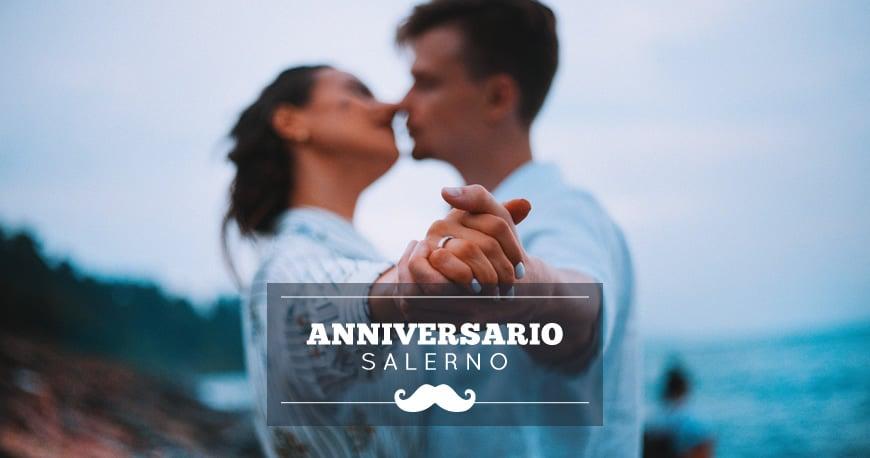 Anniversario Matrimonio Dove Festeggiare.Anniversario A Salerno Idee Romantiche Dove Festeggiare