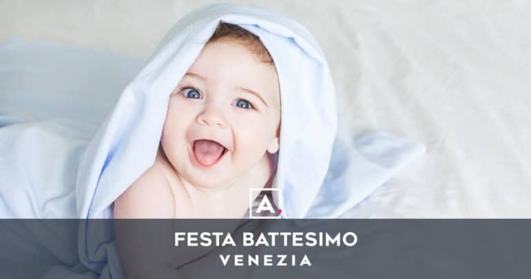 Battesimi a Venezia: location e ristoranti per il ricevimento