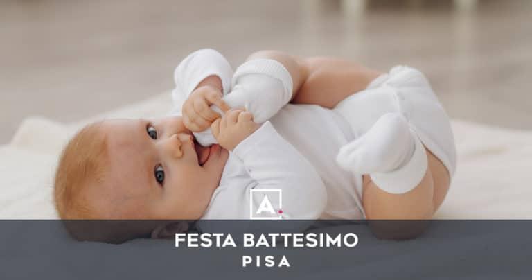 Rinfresco di battesimo a Pisa: location per la festa