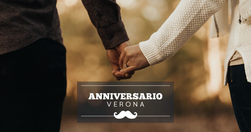 Anniversario Matrimonio Dove Festeggiare.Anniversario A Verona Idee Romantiche Dove Festeggiare
