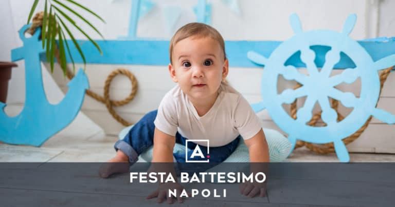 Location dove festeggiare un battesimo a Napoli