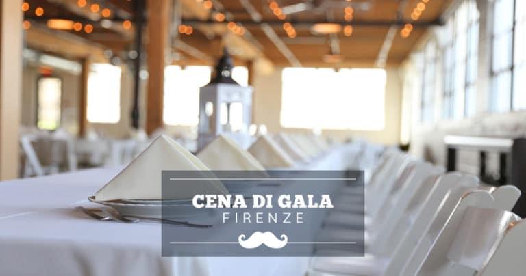 Cena di gala a Firenze: location per serate eleganti