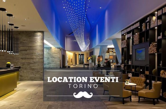 Location per eventi a Torino: i migliori spazi in affitto