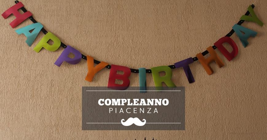 feste compleanno piacenza