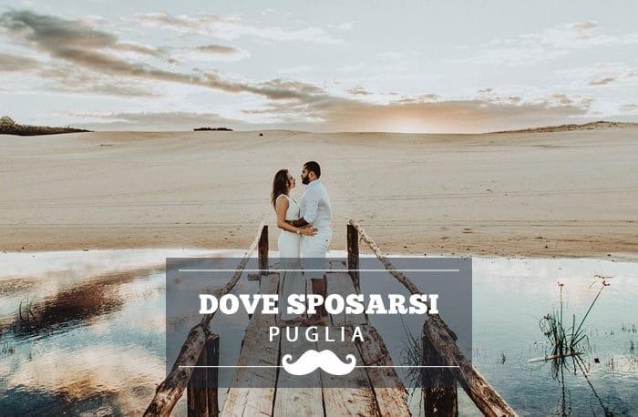 Dove sposarsi in Puglia: le migliori location per matrimoni