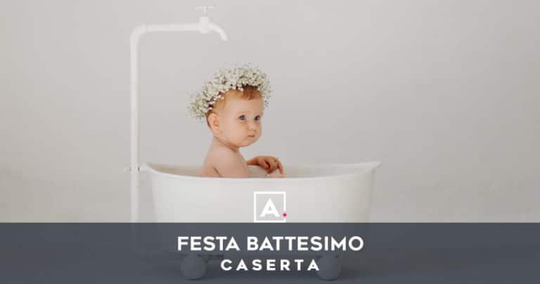 Location dove festeggiare il battesimo a Caserta