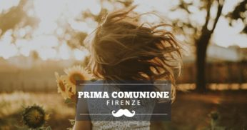 location prima comunione firenze