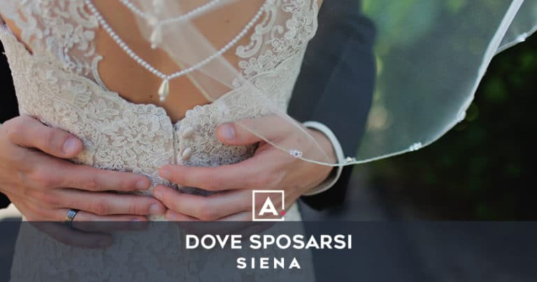 Dove sposarsi a Siena: le migliori location per matrimoni